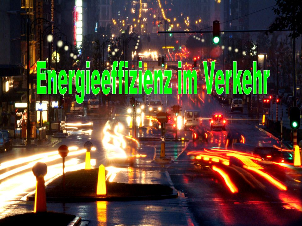Energieeffizienz im Verkehr