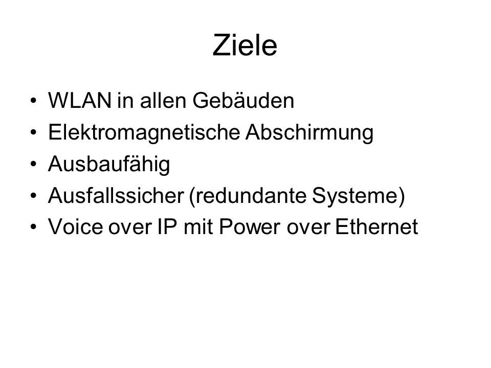 Ziele WLAN in allen Gebäuden Elektromagnetische Abschirmung