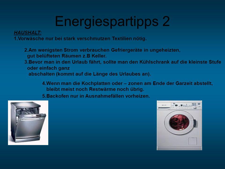 Energiespartipps 2 ▼ HAUSHALT: