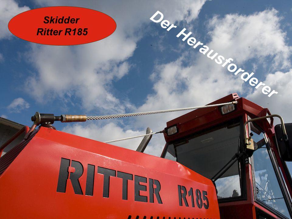 Skidder Ritter R185 Der Herausforderer