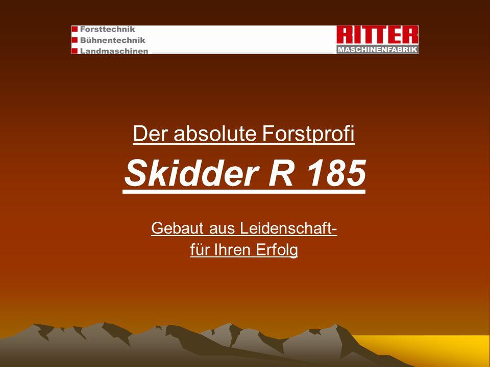 Skidder R 185 Der absolute Forstprofi Gebaut aus Leidenschaft-