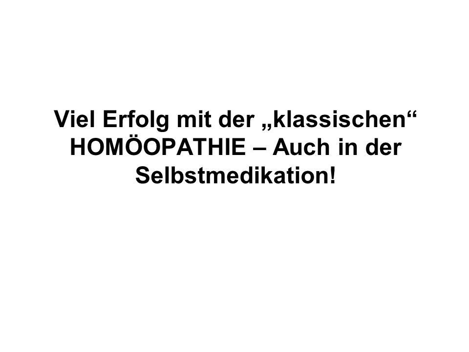 """Viel Erfolg mit der """"klassischen HOMÖOPATHIE – Auch in der Selbstmedikation!"""