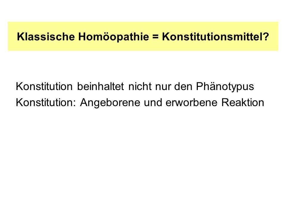 Klassische Homöopathie = Konstitutionsmittel