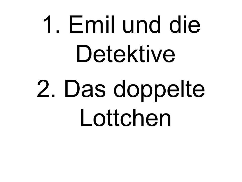 1. Emil und die Detektive 2. Das doppelte Lottchen