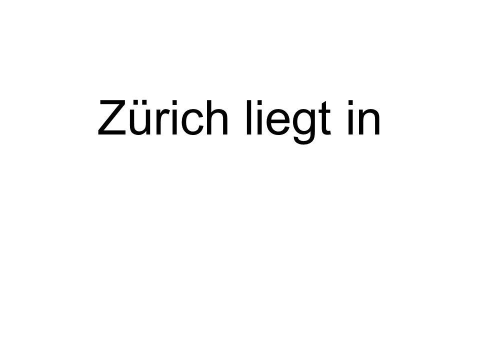 Zürich liegt in