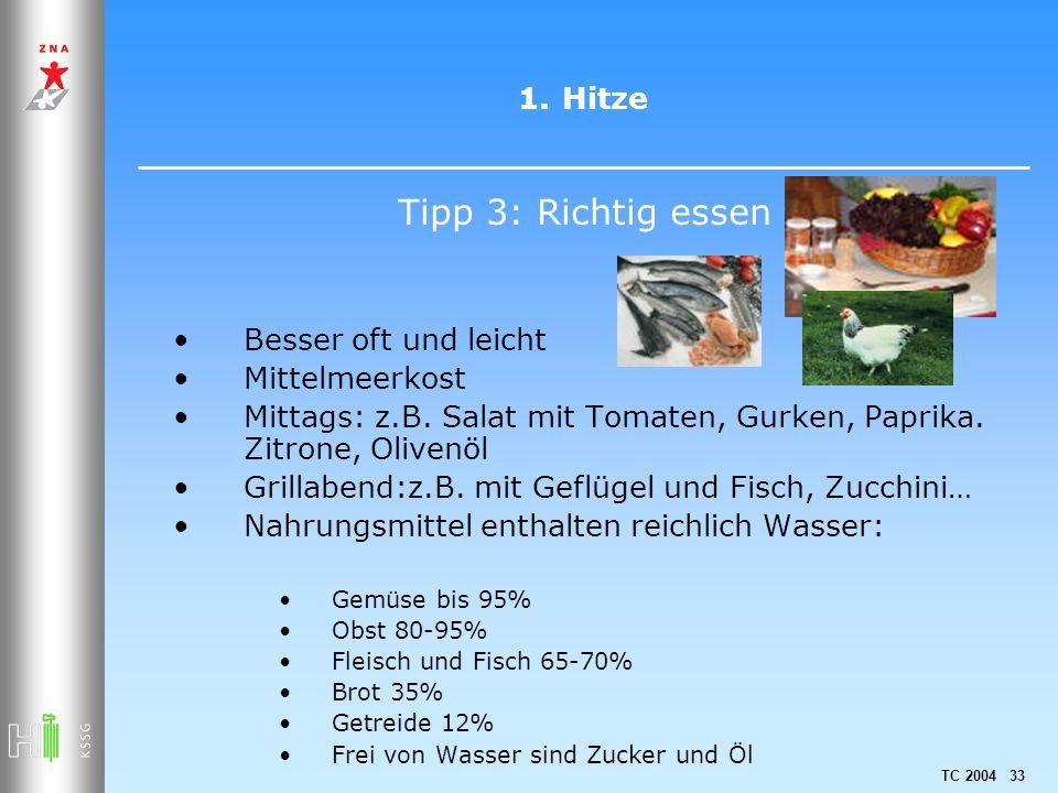 Tipp 3: Richtig essen Hitze Besser oft und leicht Mittelmeerkost