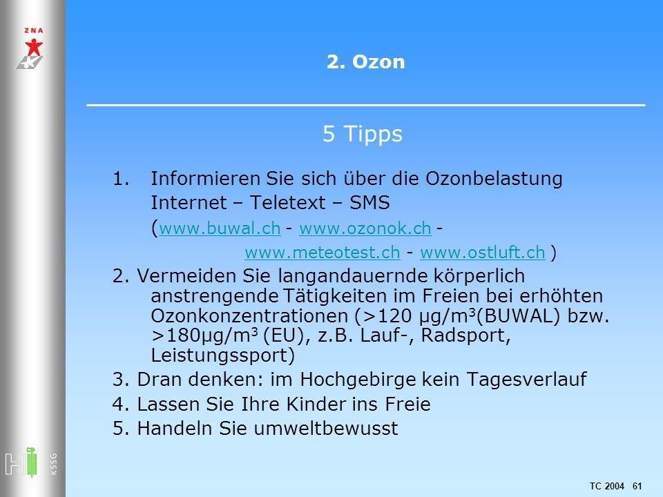 5 Tipps 2. Ozon Informieren Sie sich über die Ozonbelastung