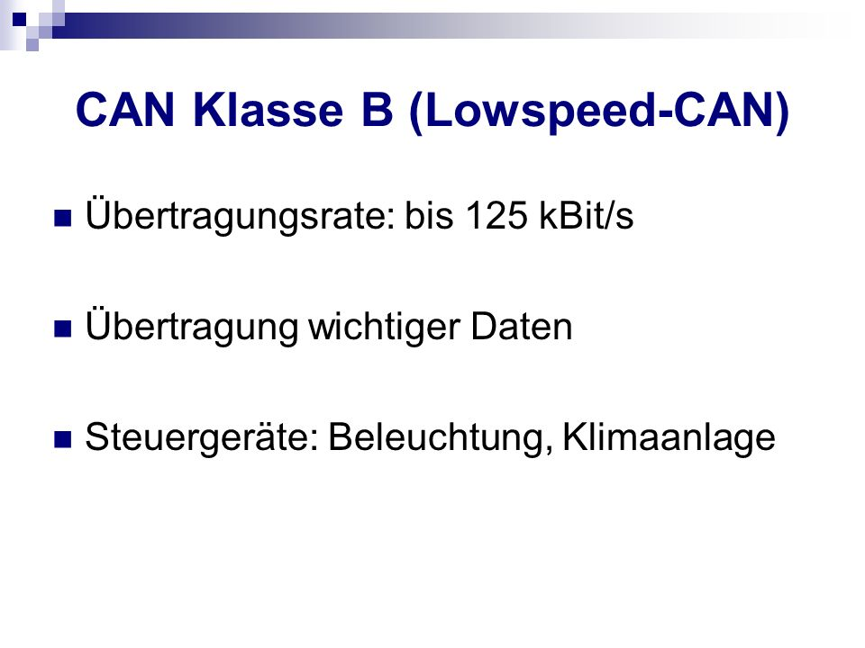 CAN Klasse B (Lowspeed-CAN)