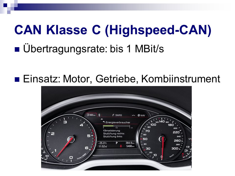 CAN Klasse C (Highspeed-CAN)