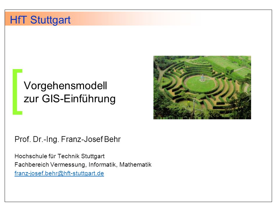 Vorgehensmodell zur GIS-Einführung