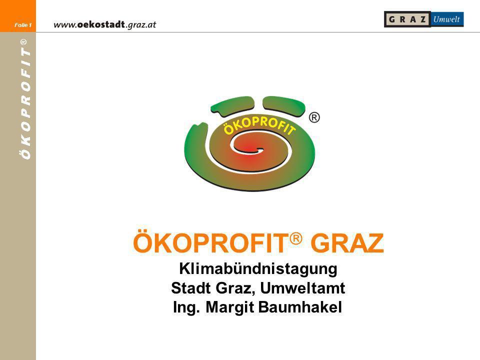 ÖKOPROFIT GRAZ Klimabündnistagung Stadt Graz, Umweltamt Ing