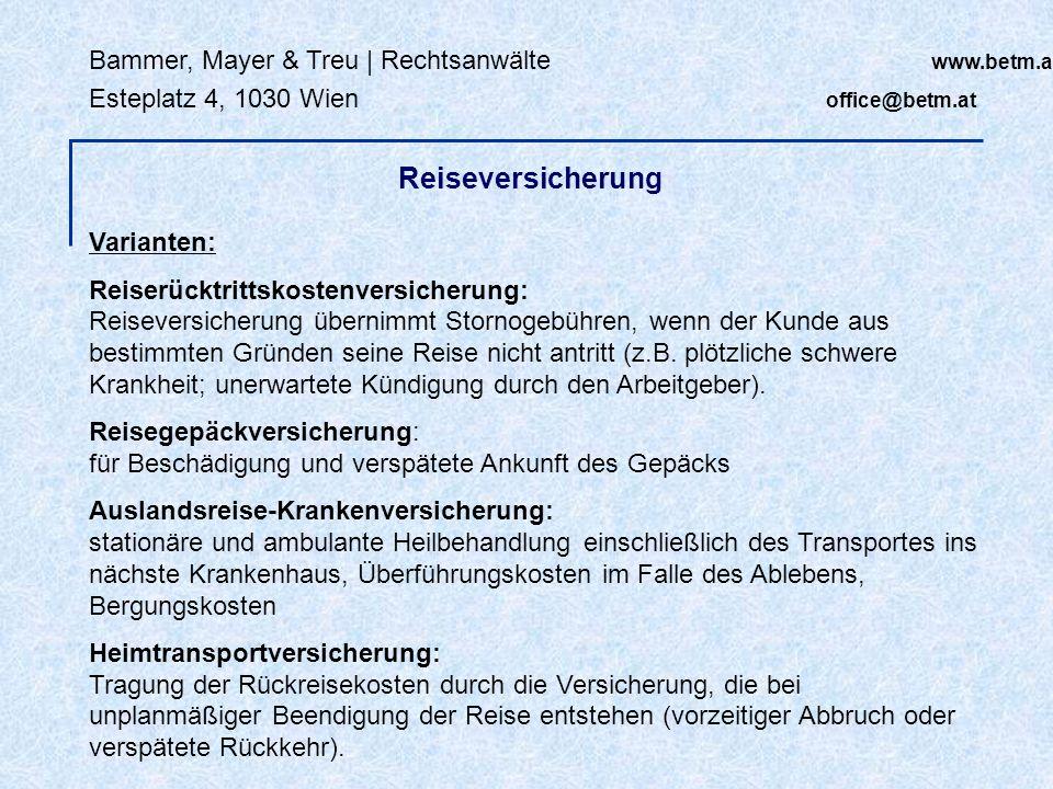 Reiseversicherung Bammer, Mayer & Treu | Rechtsanwälte www.betm.at