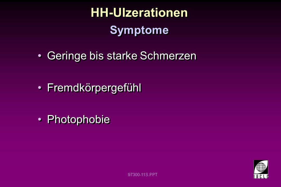 HH-Ulzerationen Symptome Geringe bis starke Schmerzen