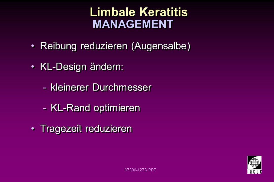 Limbale Keratitis MANAGEMENT Reibung reduzieren (Augensalbe)
