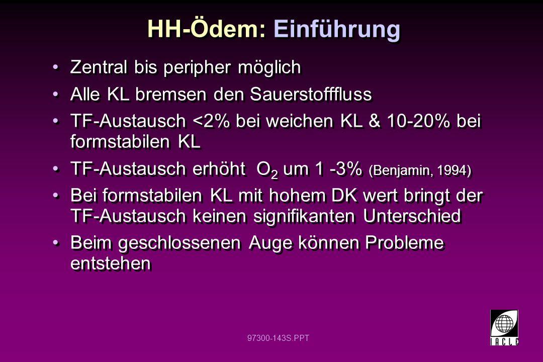 HH-Ödem: Einführung Zentral bis peripher möglich