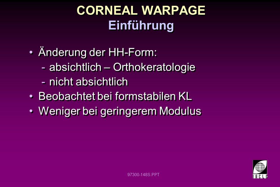 CORNEAL WARPAGE Einführung