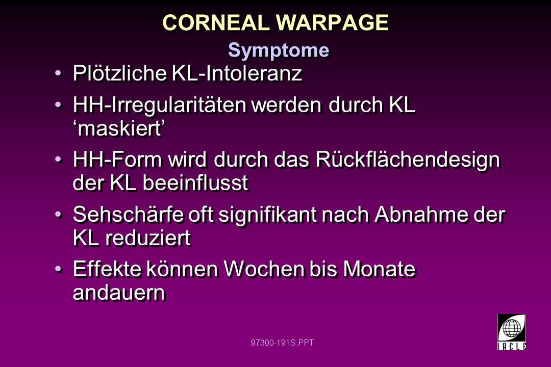 CORNEAL WARPAGE Symptome