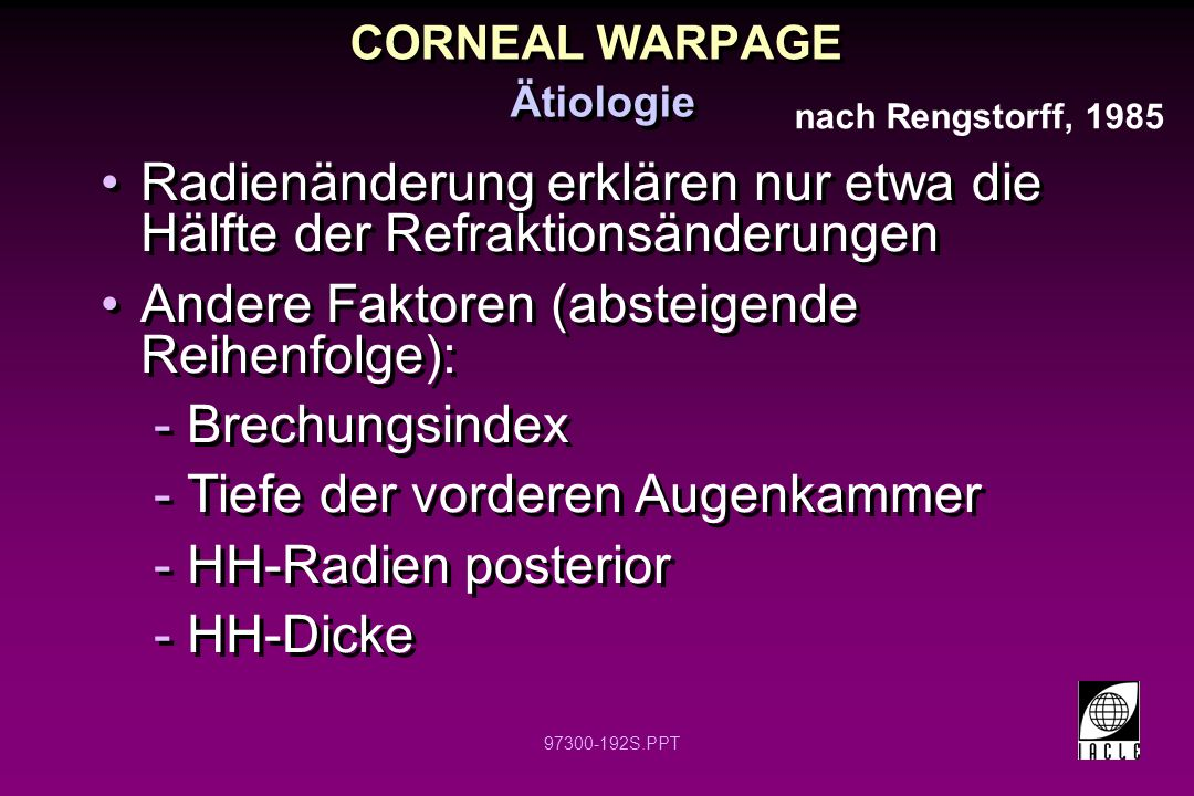 CORNEAL WARPAGE Ätiologie