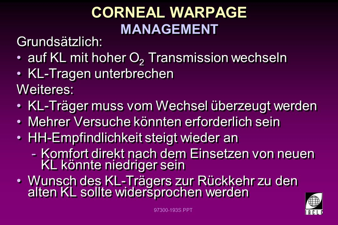 CORNEAL WARPAGE MANAGEMENT