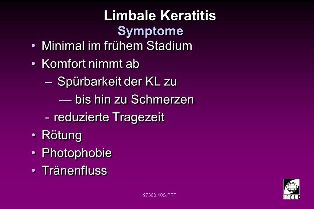Limbale Keratitis Symptome Minimal im frühem Stadium Komfort nimmt ab