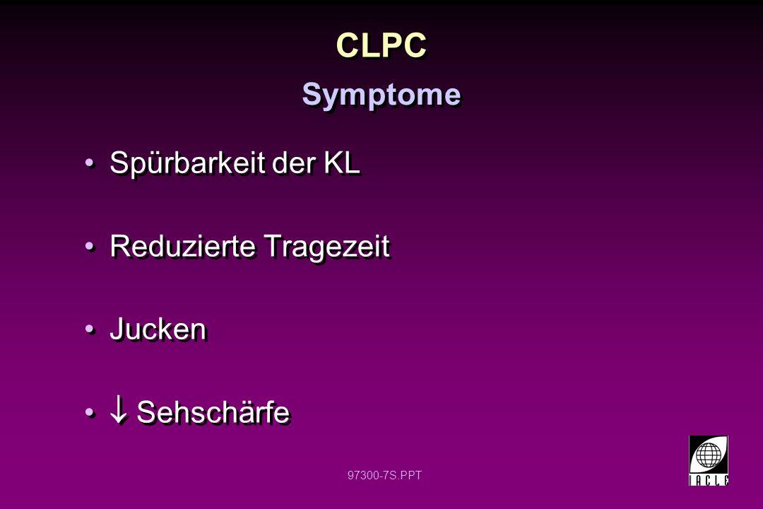 CLPC Symptome Spürbarkeit der KL Reduzierte Tragezeit Jucken
