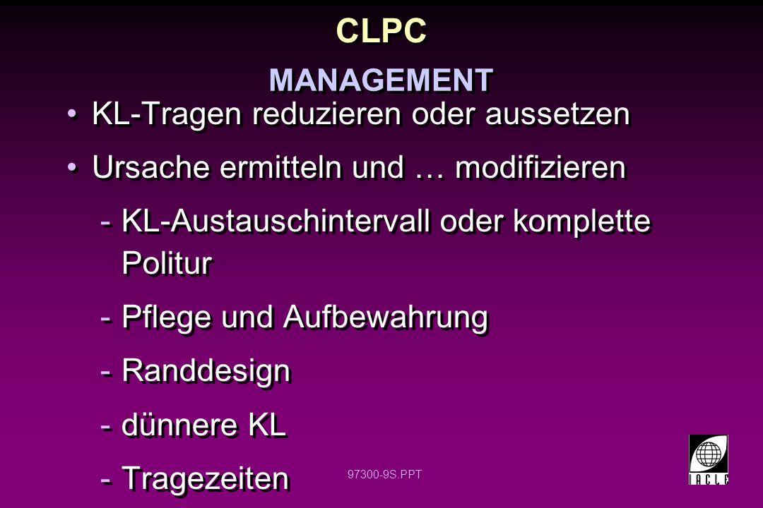 CLPC KL-Tragen reduzieren oder aussetzen