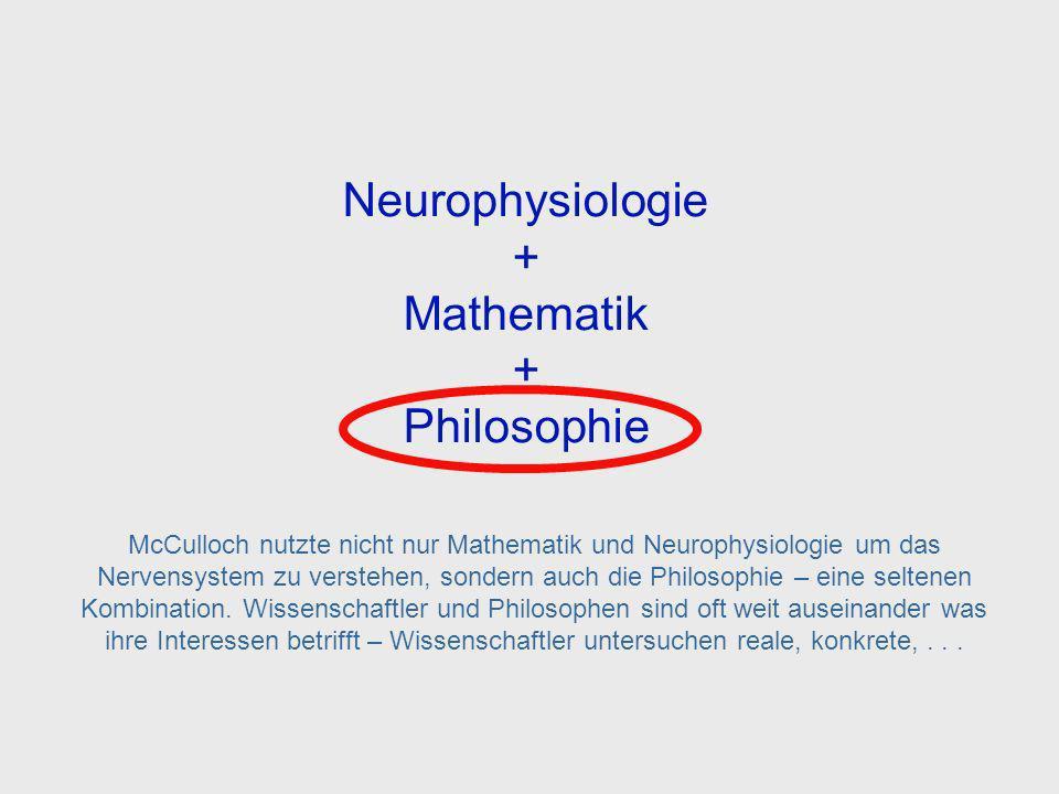 Neurophysiology, Mathematics and Philosophy