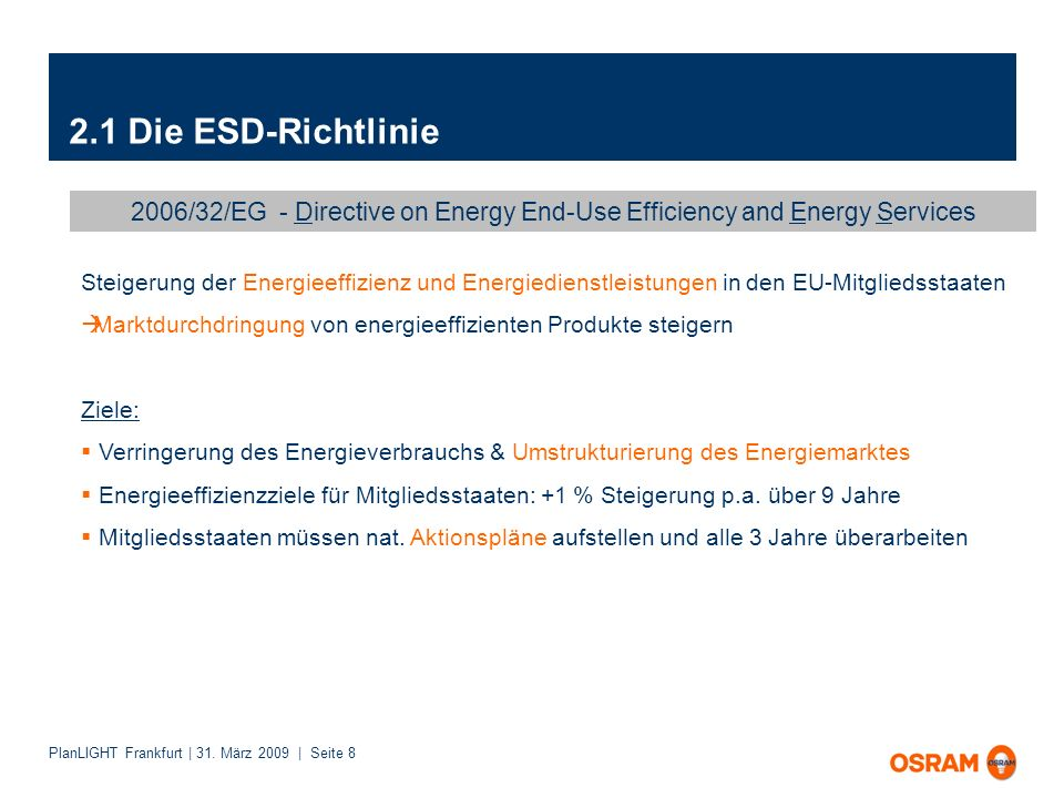 2.1 Die ESD-Richtlinie 2006/32/EG - Directive on Energy End-Use Efficiency and Energy Services.