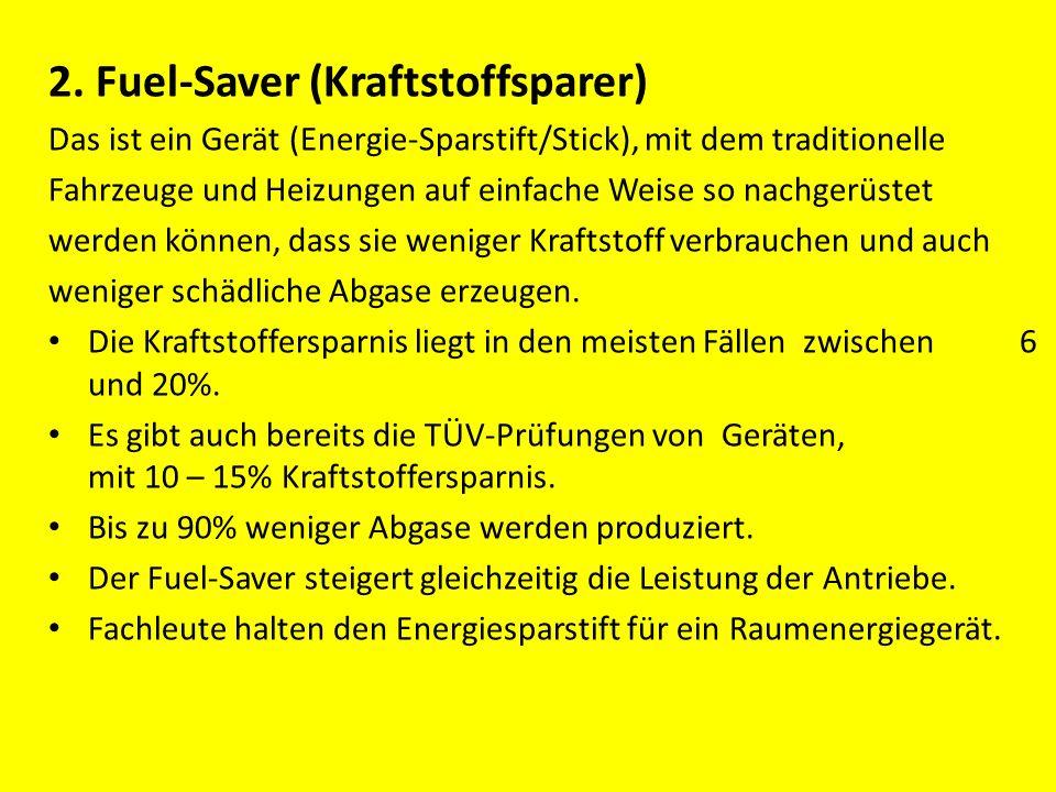 2. Fuel-Saver (Kraftstoffsparer)