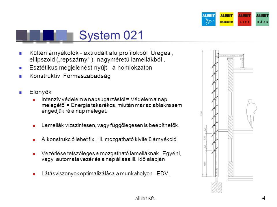"""System 021 Kültéri árnyékolók - extrudált alu profilokból Üreges , ellipszoid (""""repszárny ), nagyméretü lamellákból ."""