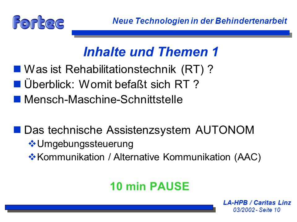 Inhalte und Themen 1 Was ist Rehabilitationstechnik (RT)