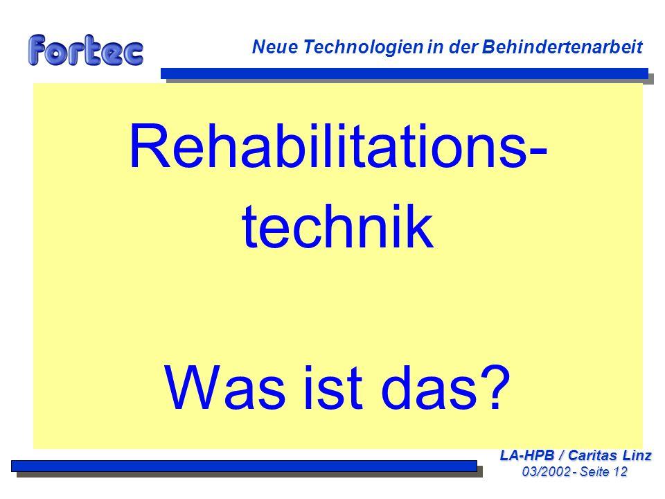Rehabilitations- technik Was ist das