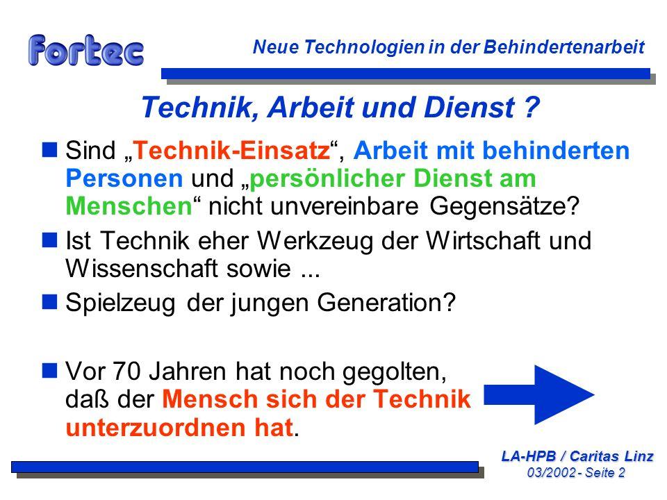 Technik, Arbeit und Dienst