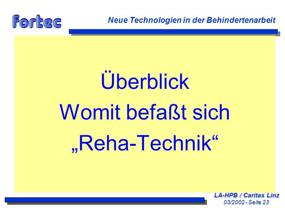 "Überblick Womit befaßt sich ""Reha-Technik"