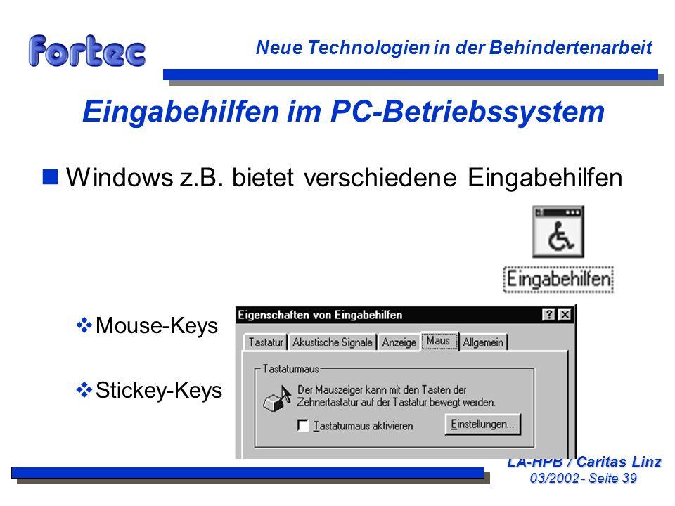 Eingabehilfen im PC-Betriebssystem