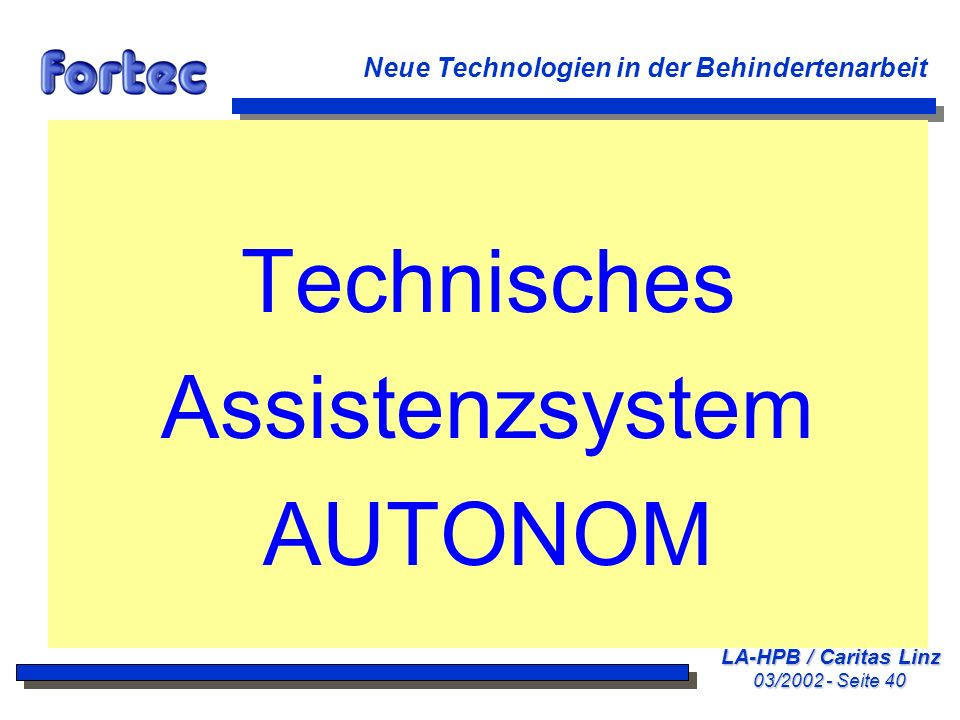Technisches Assistenzsystem AUTONOM