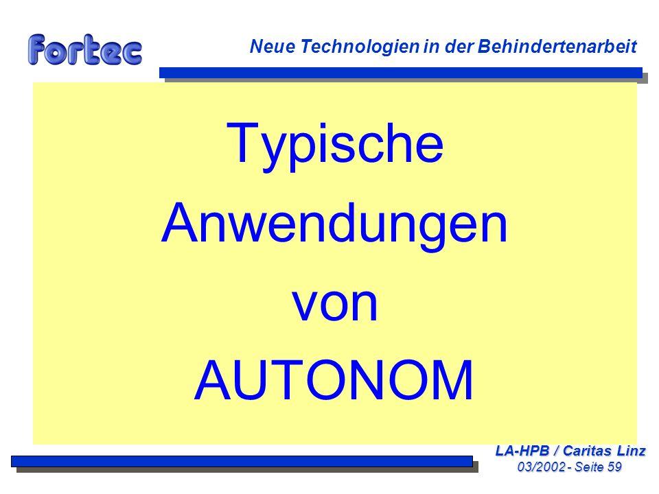 Typische Anwendungen von AUTONOM