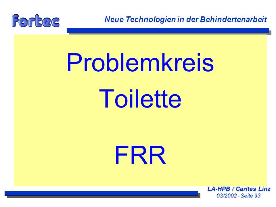 Problemkreis Toilette FRR Neue Technologien in der Behindertenarbeit