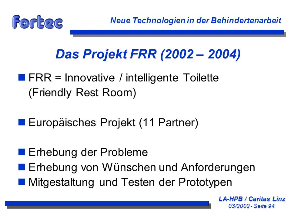 Das Projekt FRR (2002 – 2004) FRR = Innovative / intelligente Toilette
