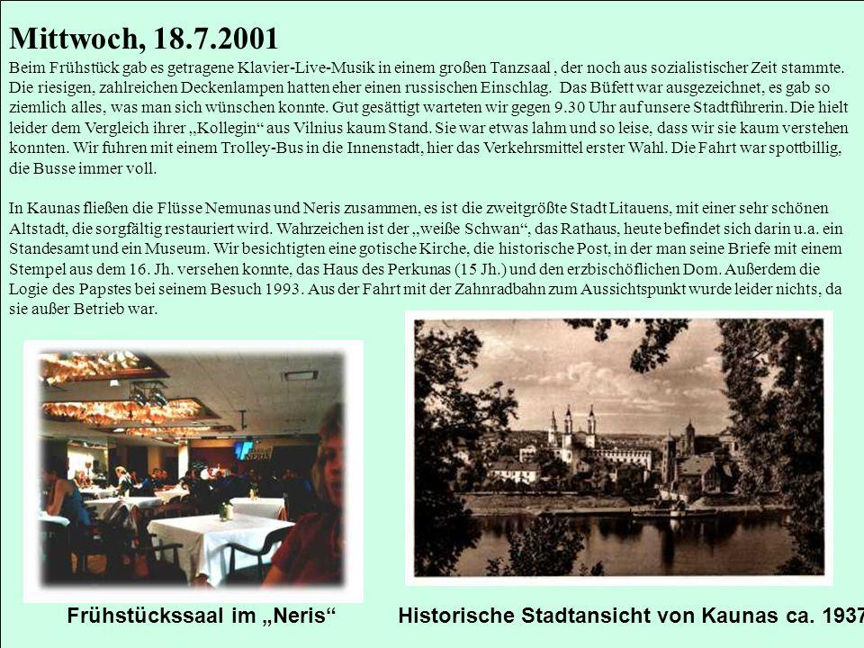 """Mittwoch, 18.7.2001 Frühstückssaal im """"Neris"""