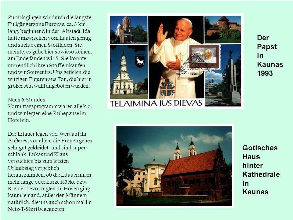 Der Papst in Kaunas 1993 Gotisches Haus hinter Kathedrale In Kaunas