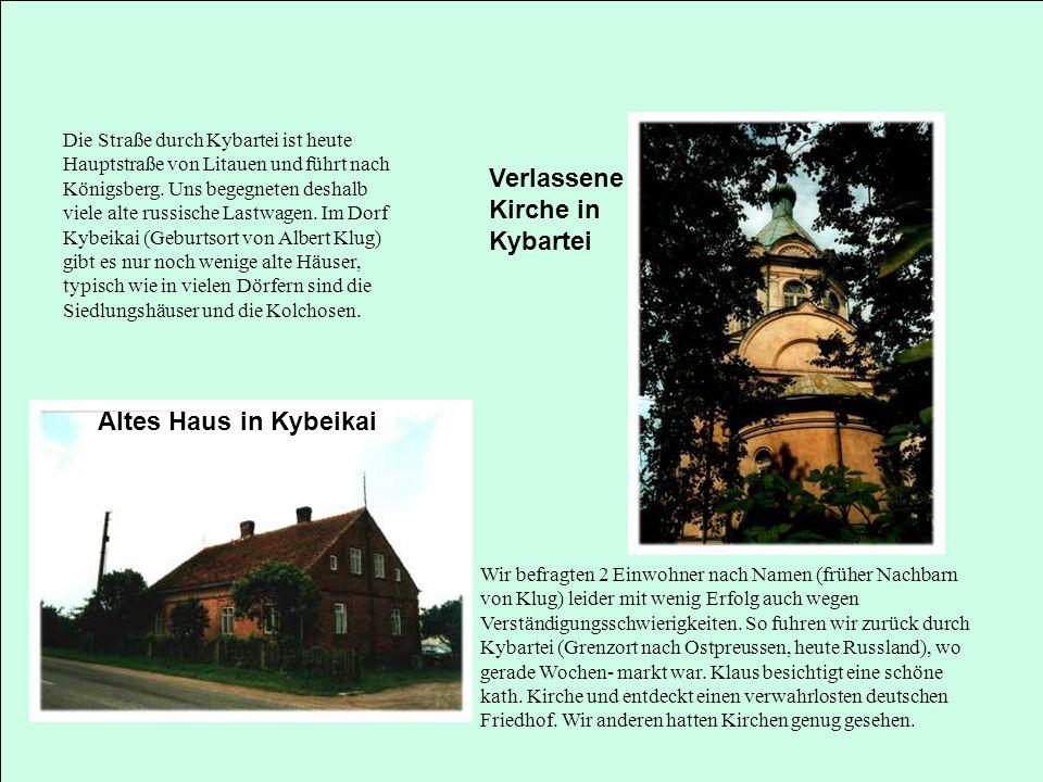 Verlassene Kirche in Kybartei Altes Haus in Kybeikai
