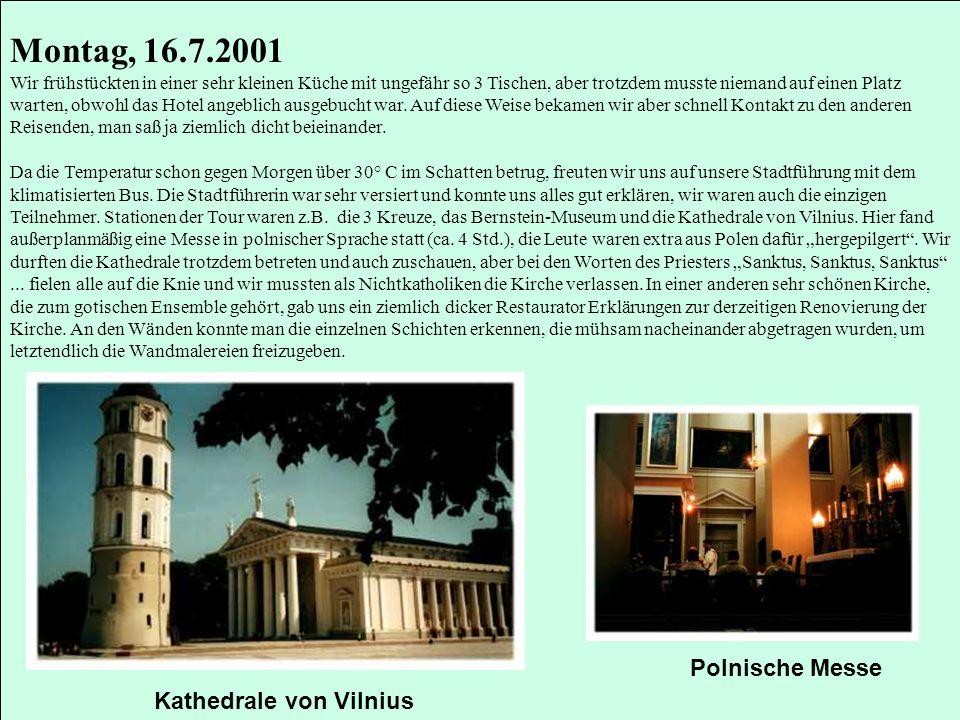 Montag, 16.7.2001 Polnische Messe Kathedrale von Vilnius