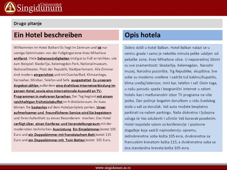 Ein Hotel beschreiben Opis hotela Drugo pitanje