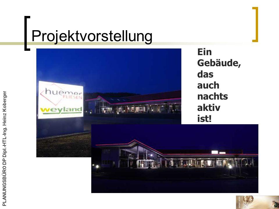 Projektvorstellung Ein Gebäude, das auch nachts aktiv ist!