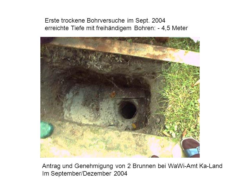 Erste trockene Bohrversuche im Sept. 2004