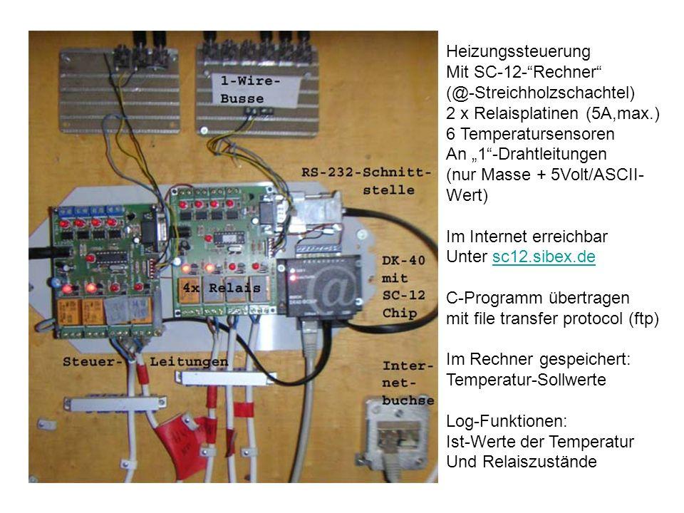 Heizungssteuerung Mit SC-12- Rechner (@-Streichholzschachtel) 2 x Relaisplatinen (5A,max.) 6 Temperatursensoren.