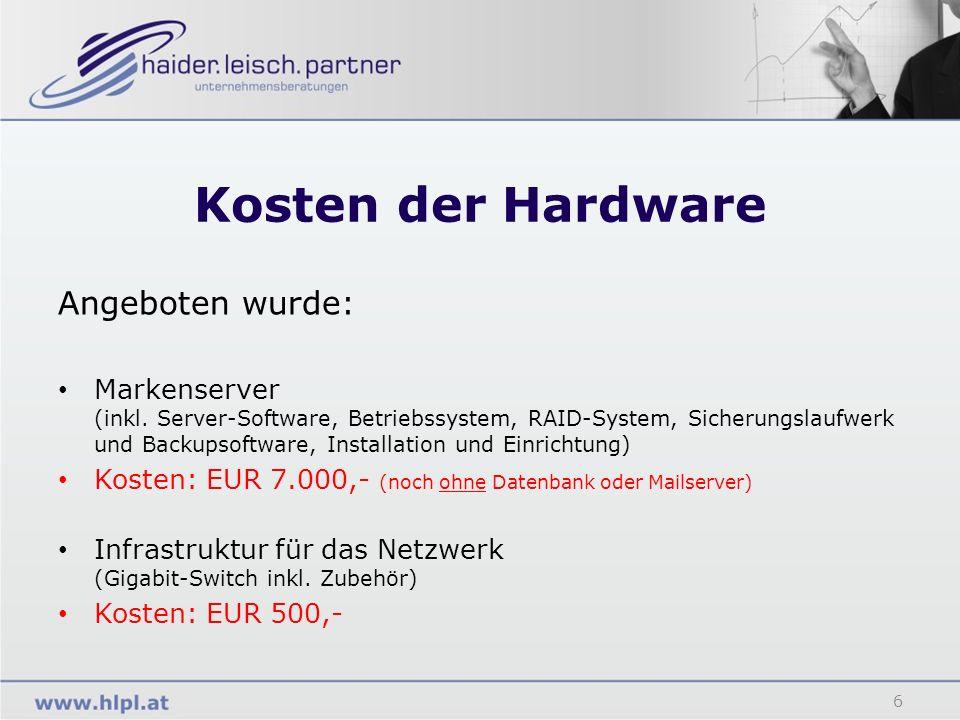 Kosten der Hardware Angeboten wurde: