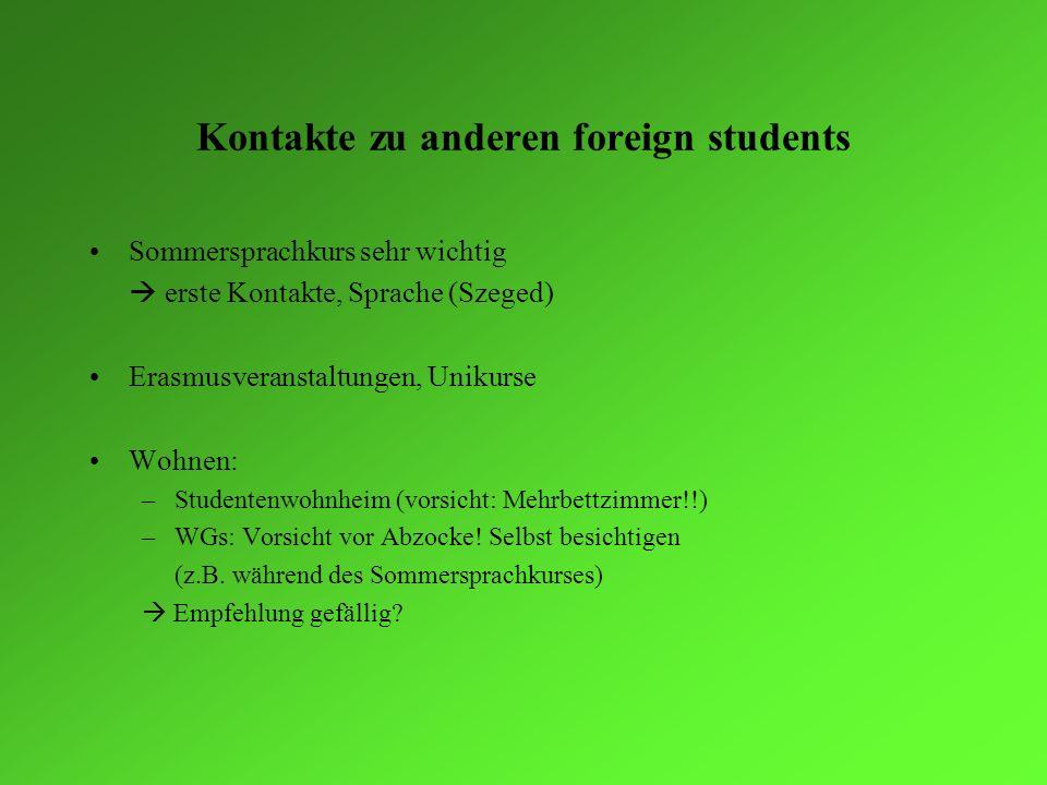 Kontakte zu anderen foreign students