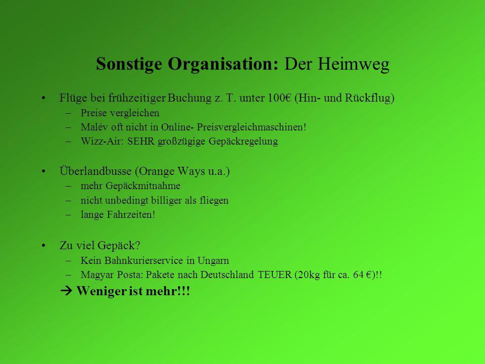 Sonstige Organisation: Der Heimweg